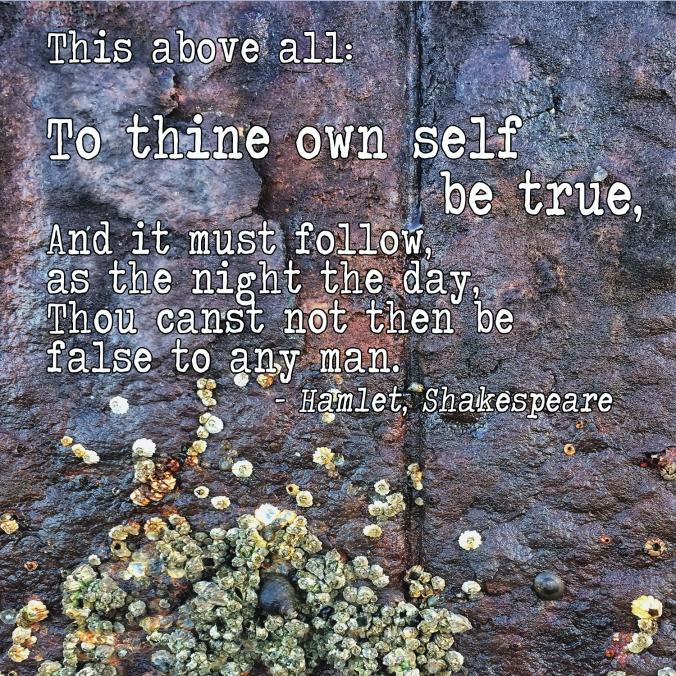 To thy self be true